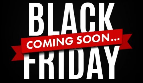 Black Friday Sales Coming Soon!!